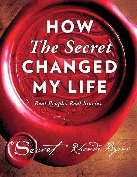 How The Secret Changed My Life   Book by Rhonda Byrne