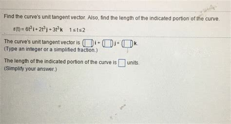 Solved: Find The Curve's Unit Tangent Vector