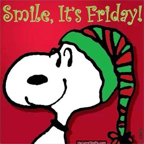 Snoopy Christmas Smile Its Friday   Monday Memes