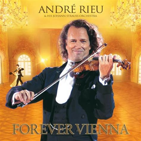 Forever Vienna - André Rieu | Songs, Reviews, Credits